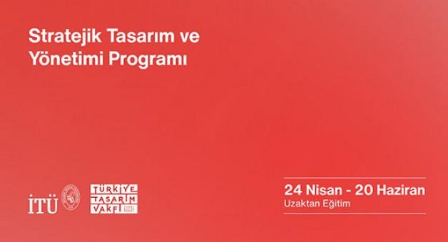 Stratejik Tasarım ve Yönetimi Eğitimi'ne davet
