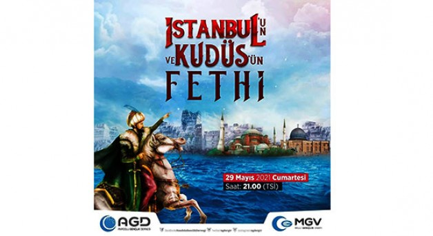 AGD'den İstanbul'un ve Kudüs'ün Fethi programı