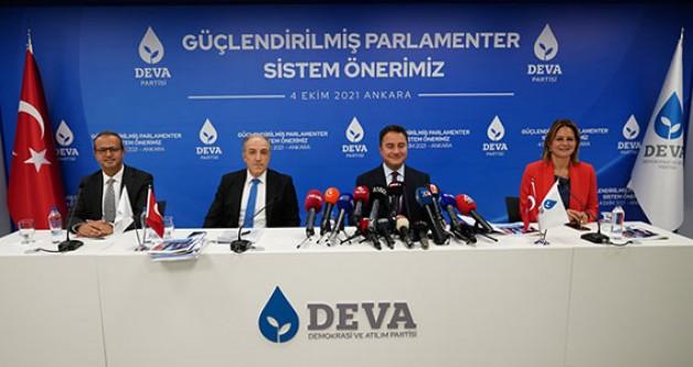 DEVA'DAN 'GÜÇLENDİRİLMİŞ PARLAMENTER SİSTEM' ÖNERİSİ