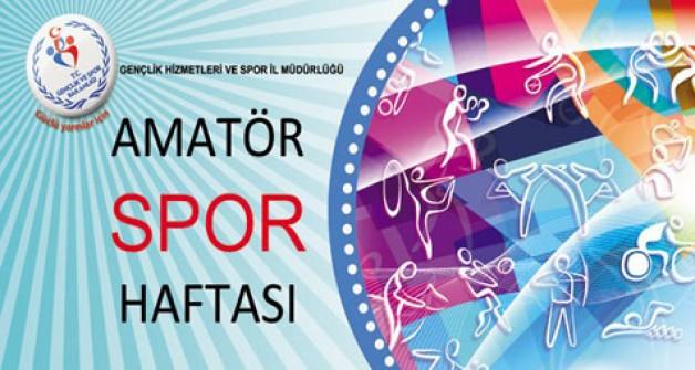 Amatör Spor Haftası etkinlikleri başlıyor