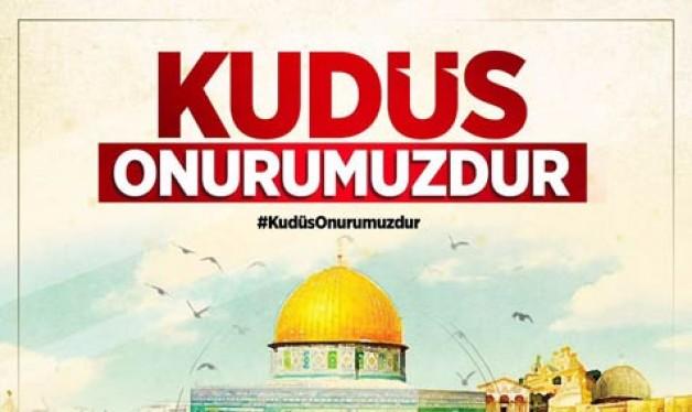 Kudüs'ün özgürlüğü için meydanlardayız!