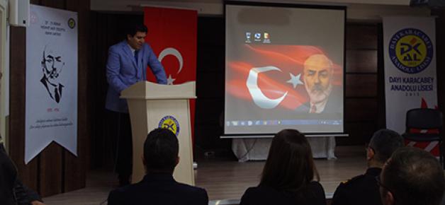 """""""Mehmet Akif gerçek bir dava adamıdır"""""""