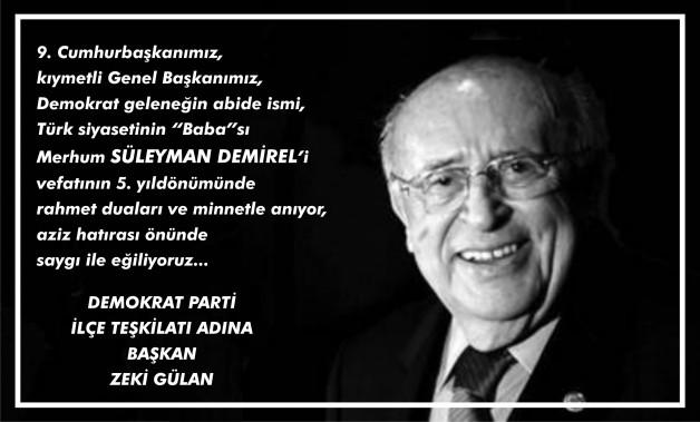 DEMOKRAT PARTİ İLÇE BAŞKANI ZEKİ GÜLAN'DAN ANMA MESAJI