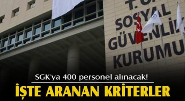 SGK'ya 400 personel alınacak!